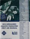 Aquatic Paediatric First Aid Course Book